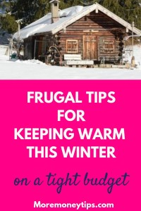 Frugal tips for keeping warm this winter on a tight budget