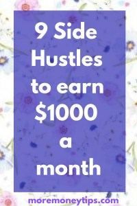 9 Side Hustles to earn $1000 a month