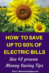 How to save up to 50% of electric bills-use 42 proven Money saving tips