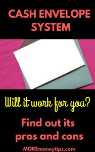 Cash envelope system. Will it work for you? Find out its pros and cons.