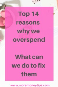 Top 14 reasons why we overspend What can we do to fix it