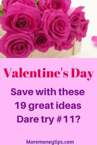 Valentine's Day Save with these 19 great ideas.