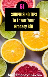 61 Surprising Tips to lower your grocery bill.