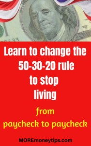 Learn to use the 50-30-20 rule to stop living from paycheck to paycheck.