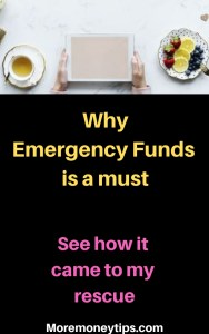 Why Emergency Funds is a must. See how it came to my rescue.