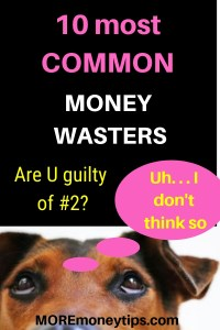 10 most common money wasters.