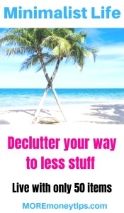 Minimalist Life. Declutter your way to less stuff.