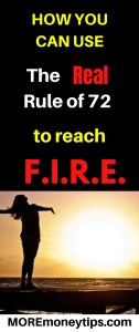 How you can use the real rule of 72 to reach FIRE.