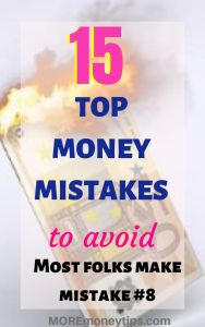 15 Top Money Mistakes to avoid.