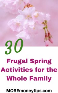 30 Frugal Spring Activities for the Whole Family