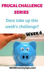 Frugal Challenge Series. Dare take up this week's challenge?