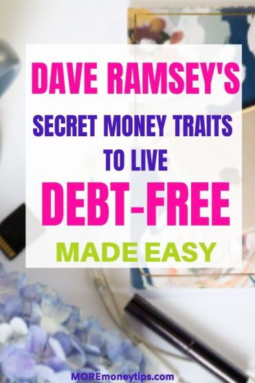 Dave Ramsey's secret Money Traits to Live Debt Free