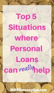 Top 5 situations where personal loans can really help.