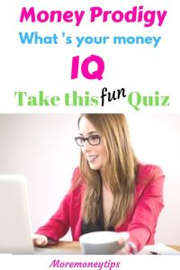 Money Prodigy. What's your money IQ? Take this fun quiz.