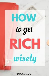 How to get Rich wisely.