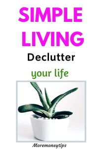 Simple Living. Declutter your life.