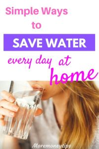 Simple ways to save water every day at home.