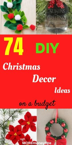 74 DIY Christmas Decor Ideas on a budget.