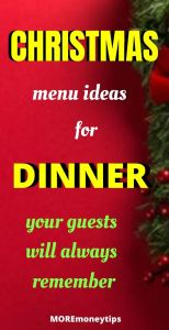Christmas menu ideas for dinner your guests will always remember.