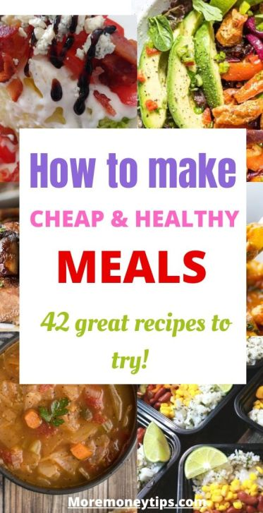 How to Make Cheap and Healthy Meals