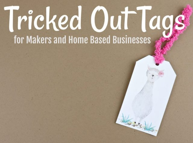 Use printed tags with craft items to make hanging tags for your products or gifts. Make tricked out tags to get your products noticed.