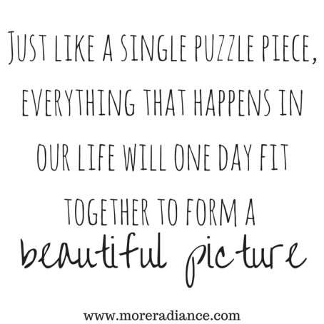 Just like a single puzzle piece, everything