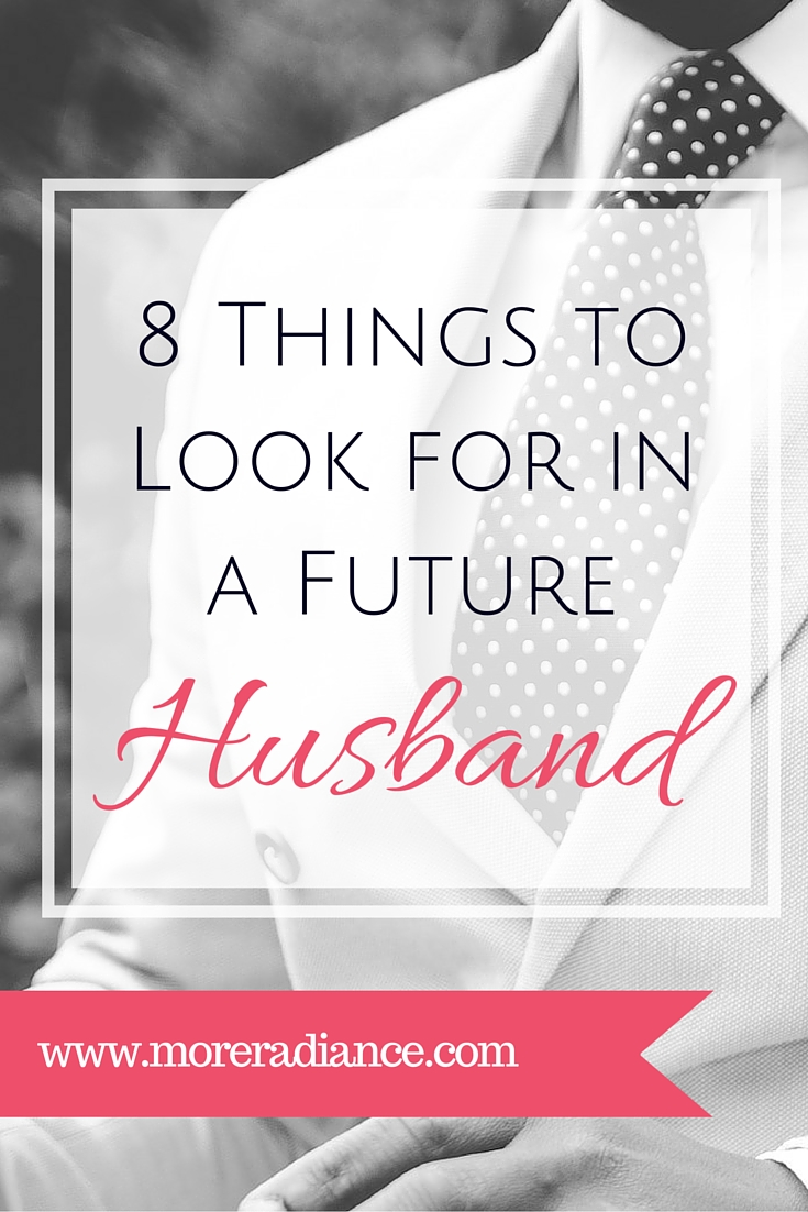 8 Things to Look for in a Future Husband