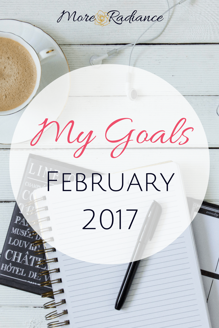 My Goals for February 2017