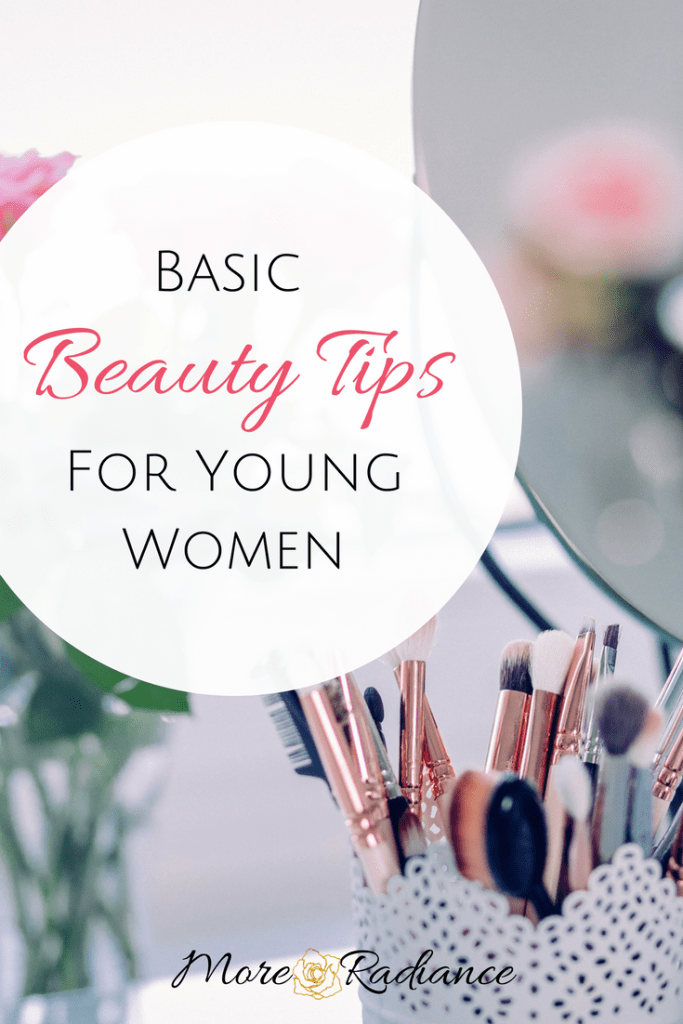 Basic Beauty Tips for Young Women (
