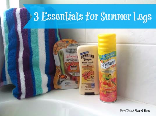 3 Essentials for Summer Legs