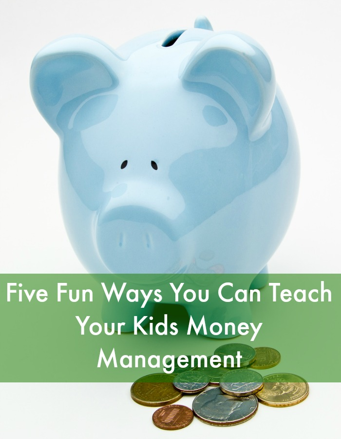 teach your kids money management