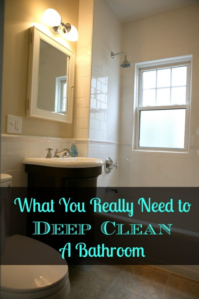 What You Really Need to Deep Clean A Bathroom