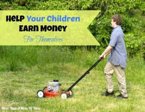 Help Your Children Earn Money For Themselves