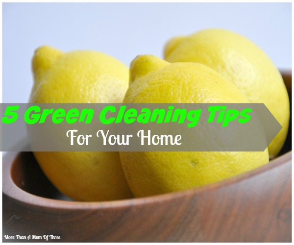 5 Green Cleaning Tips
