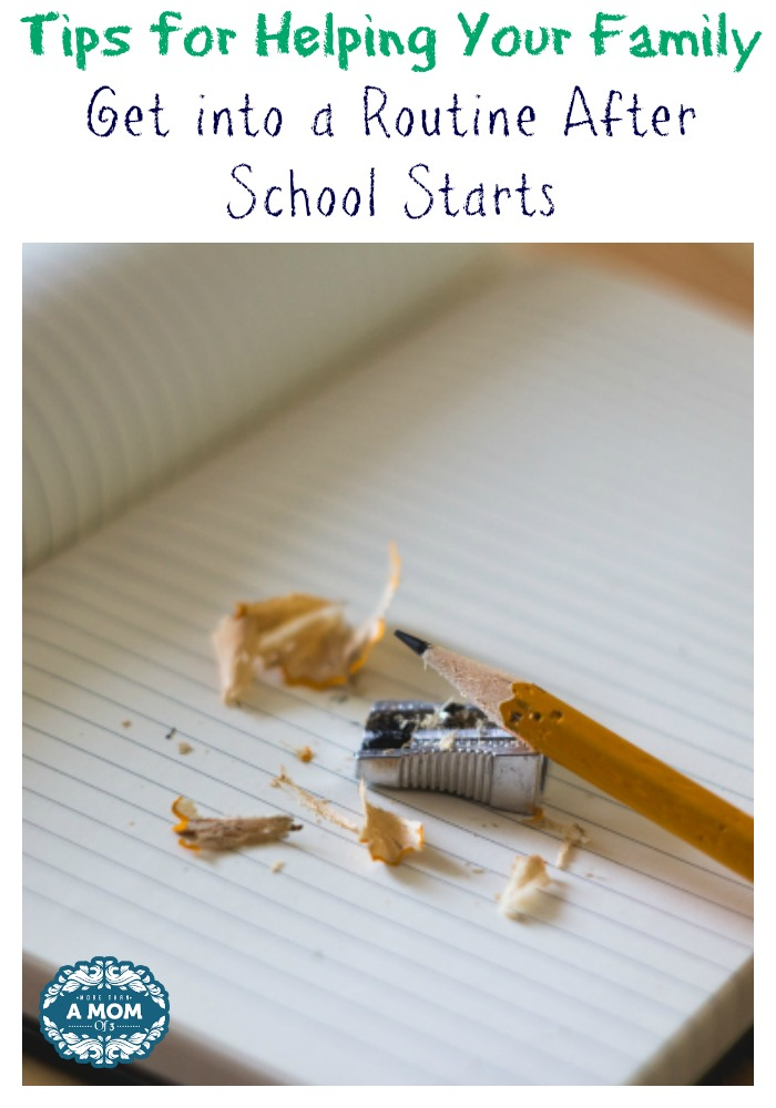 Tips for Helping Your Family Get into a Routine After School Starts