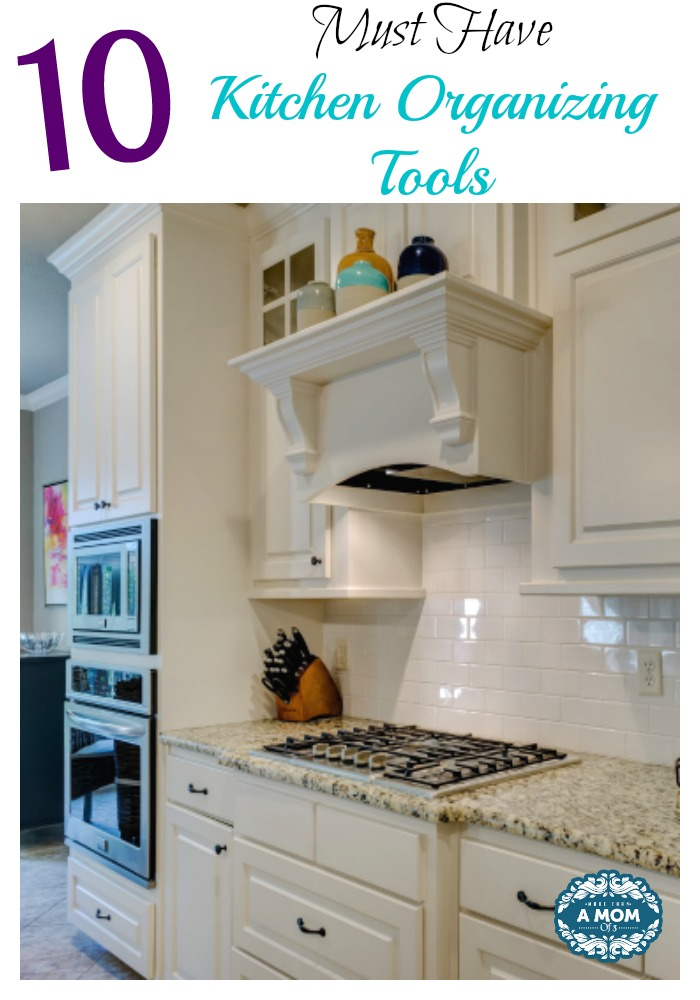 10 Must Have Kitchen Organizing Tools