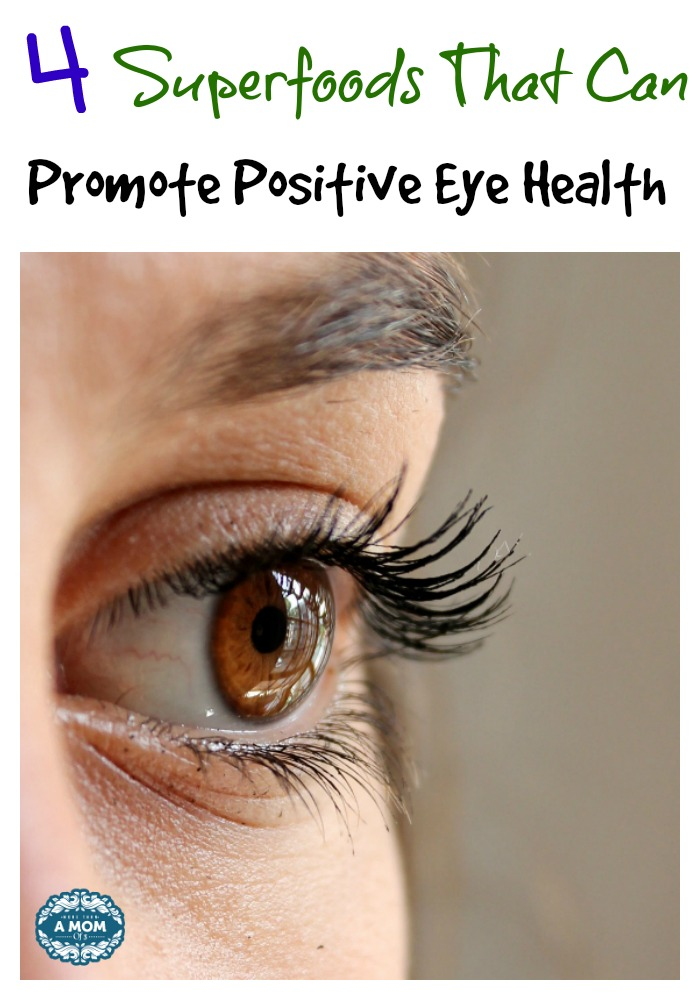 4 Superfoods That Can Promote Positive Eye Health