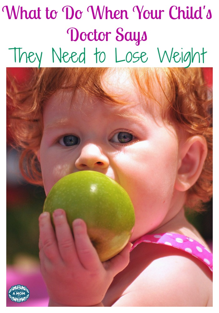 What to Do When Your Child's Doctor Says They Need to Lose Weight