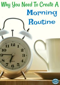why you need a morning routine