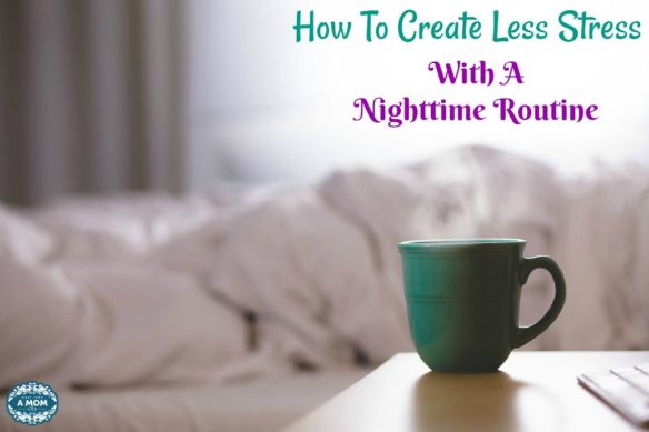how to create less stress with a nighttime routine