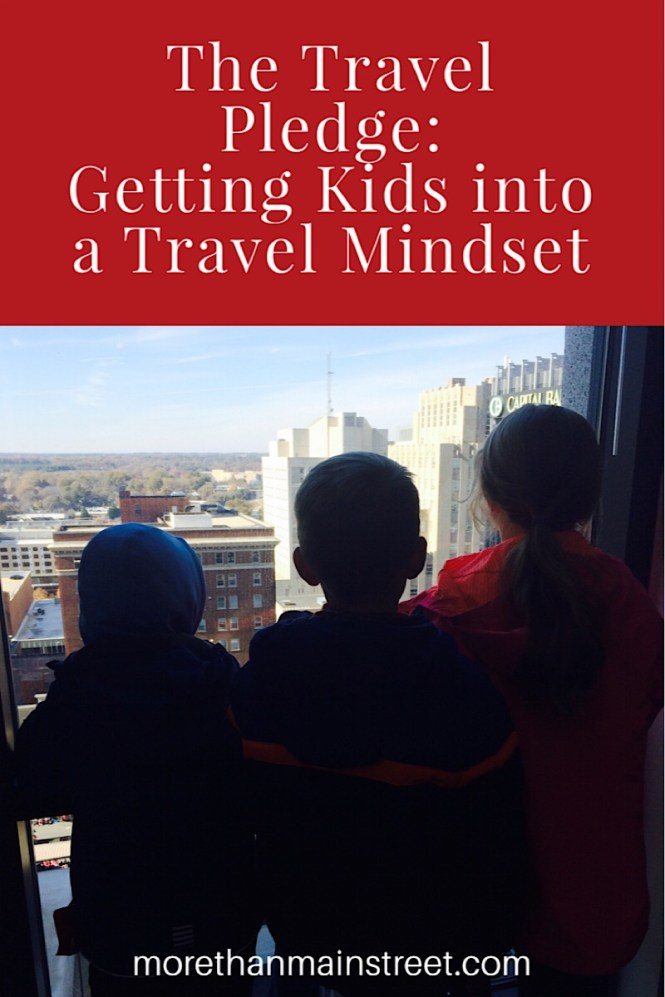 The Travel Pledge- our #1 family travel tip featured by top US family travel blog, More than Main Street.