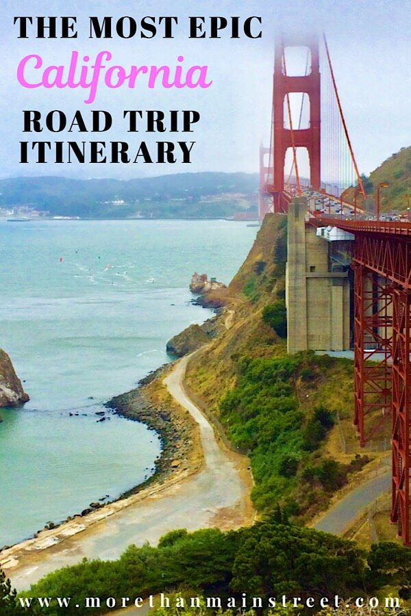 The Ultimate 10 Day California Road Trip Itinerary featured by top US family travel blog, More Than Main Street: Golden Gate Bridge in San Francisco.