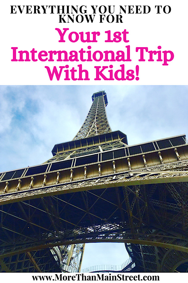 Best tips for international travel with kids featured by top US family travel blog, More than Main Street; Eiffel Tower in Paris France.