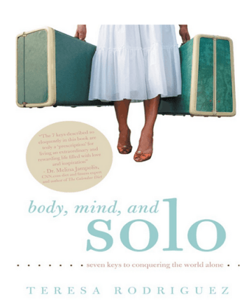 Body, Mind and Solo by Teresa Rodriquez