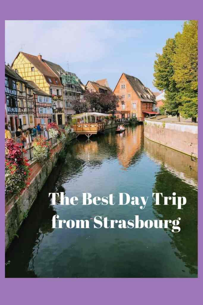 The Best Day Trip from Strasbourg