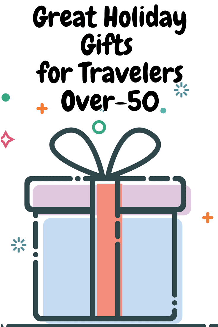 Great Holiday Gifts for Travelers over-50