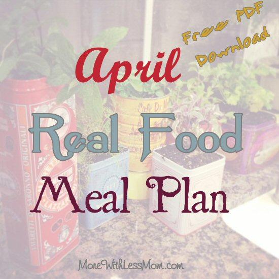 April Real Food Meal Plan