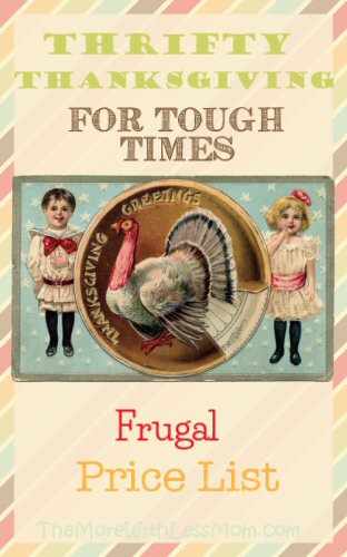 Thrifty Thanksgiving for Tough Times – Frugal Price List