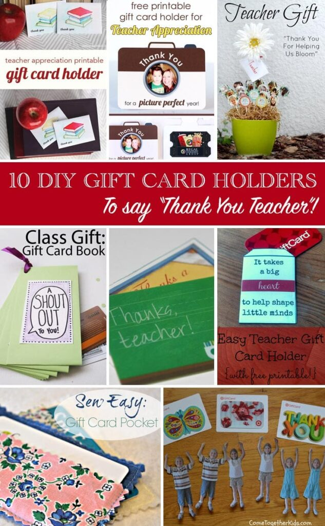 creative ways to say thank you-Teacher Appreciation gifts- thank you gifts for teacher- free printable gift card holders-say thank to teacher gift card