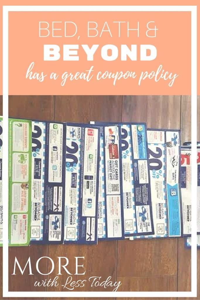 Bed Bath Beyond Has A Great Coupon Policy Savings Tips